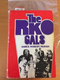 The RKO Gals Hardcover 1st Edition (1974)