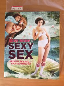 The Sexy Book of Sexy Sex Hardcover Edition (2010) [193193]