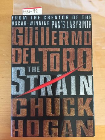 The Strain Book One by Guillermo Del Toro Hardcover Edition (2009)