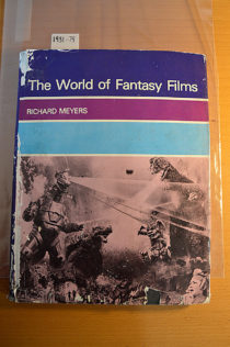 The World of Fantasy Films Hardcover Edition (1980)
