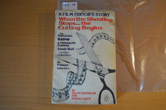 A Film Editor's Story: When the Shooting Stops the Cutting Begins (1980)