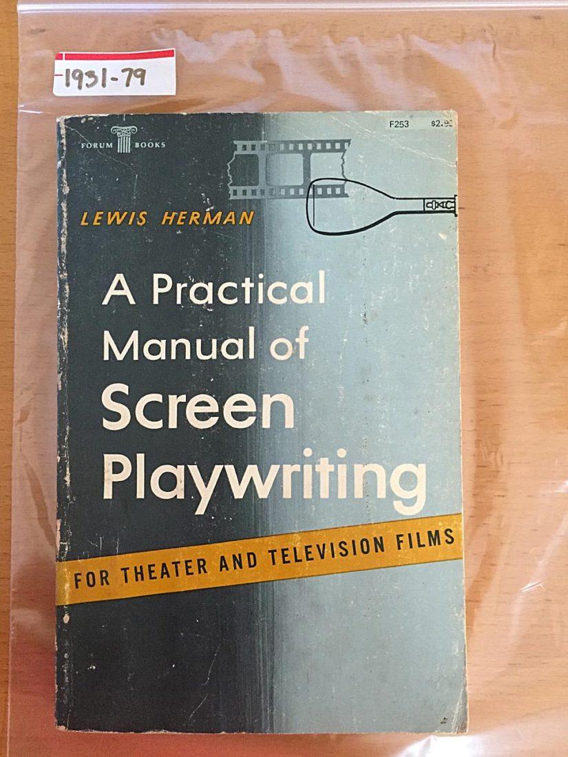 A Practical Manual of Screenwriting for Theater and Television Films (April 1969)