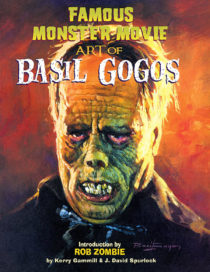 Famous Monster Movie: Art of Basil Gogos (2007)