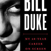 Bill Duke: My 40-Year Career on Screen and behind the Camera (2018)