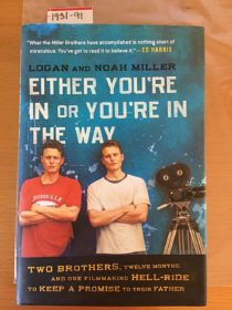 Either You're in or You're in the Way Hardcover 1st Edition (2009)