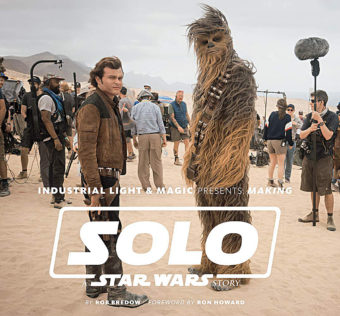 Industrial Light and Magic Presents Making Solo: A Star Wars Story Hardcover Edition (2019)
