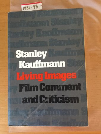 Living Images: Film Comment and Criticism 1st edition (1975)