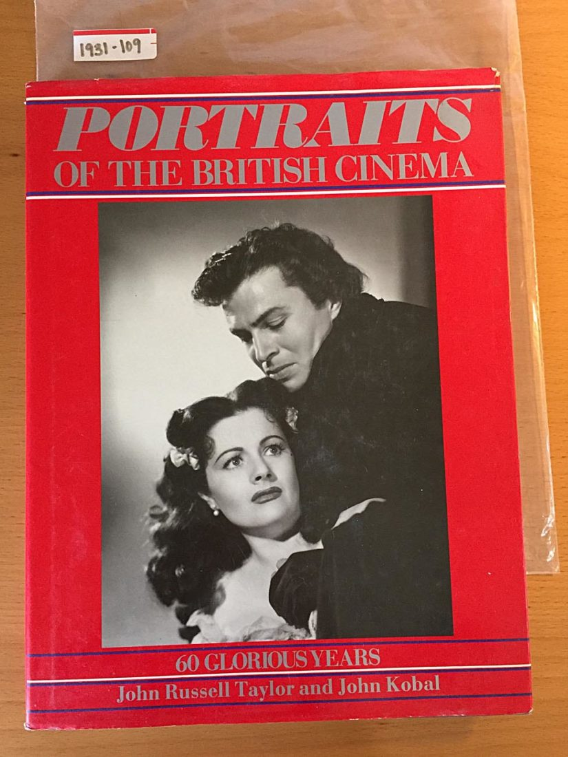 Portraits of the British Cinema: 60 Glorious Years 1925-1985 (1st U.S. Edition 1986)