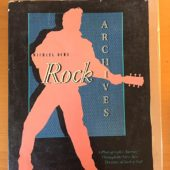 Rock Archives: A Photographic Journey Through the First Two Decades of Rock & Roll (1984)