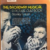 Broadway Musical: A Picture Quiz Book Paperback 1st Edition (1977)