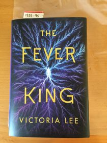 The Fever King: Feverwake Book One Hardcover 1st Edition (2019)
