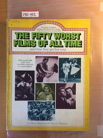 The Fifty Worst Films of All Time: and how they got that way (1st Edition, 1978) [1931142]