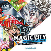 Magic City: The Art of the Street (Die Kunst Der Strasse) Paperback (2017)