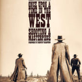 Once Upon A Time in the West: Shooting a Masterpiece Hardcover Edition (2019)