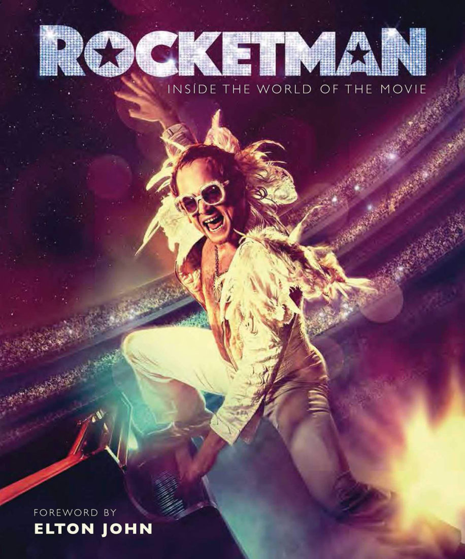 Rocketman: Inside the World of the Movie Hardcover Edition (2019)