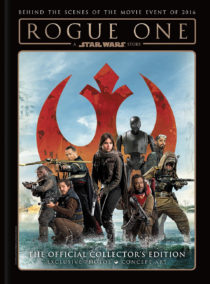 Rogue One: A Star Wars Story – The Official Collector's Edition (2017)