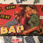 Born to be Bad: Postcards from the Great Trash Films Volume 2 (1989) [86052]