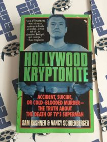 Hollywood Kryptonite: Accident, Suicide, or Cold-Blooded Murder (1997)