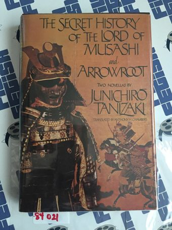 The Secret History of the Lord of Musashi and Arrowroot – Two Novellas by Junichiro Tanizaki Hardcover (1982)