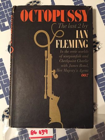 Octopussy, The Last 2 (Octopussy and The Living Daylights) by Ian Fleming (1966) 1st U.S. Edition