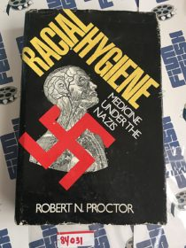 Racial Hygiene: Medicine Under the Nazis Hardcover Edition by Robert Proctor (1988) [84031]