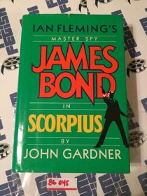Ian Fleming's James Bond in Scorpius by John Gardner (Hardcover Edition May 1988) [86045]