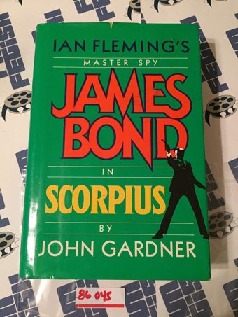 Ian Fleming's James Bond in Scorpius by John Gardner (Hardcover Edition May 1988) [86045]