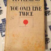 You Only Live Twice A James Bond Novel by Ian Fleming (1964)