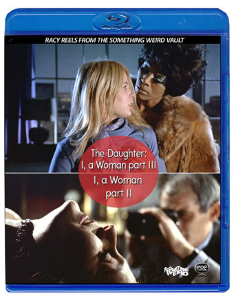 I, A Woman Part II/The Daughter: I, A Woman Part III Double Feature Blu-ray