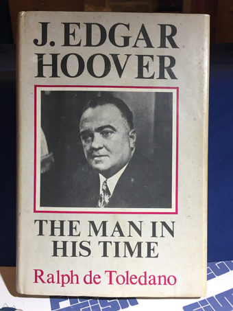 J. Edgar Hoover: The Man In His Time Hardcover Edition (1973)