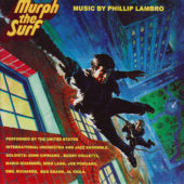 Murph the Surf Remastered Motion Picture Soundtrack (2007)