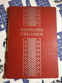 Bachelor's Children: A Synopsis of the Radio Program Hardcover Edition (1939)