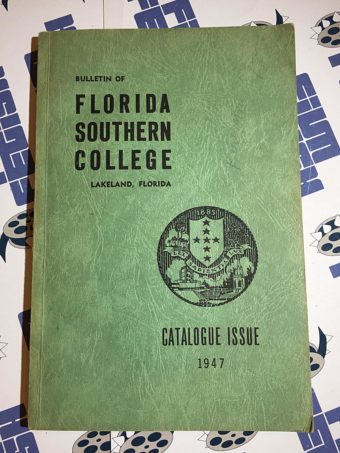 Bulletin of Florida Southern College Catalogue Issue – Lakeland, Florida (1947)