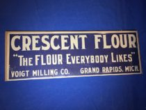 "Crescent Flour ""The Flour Everbody Likes"" Grand Rapids, Mich. 20×7 inch Sign"