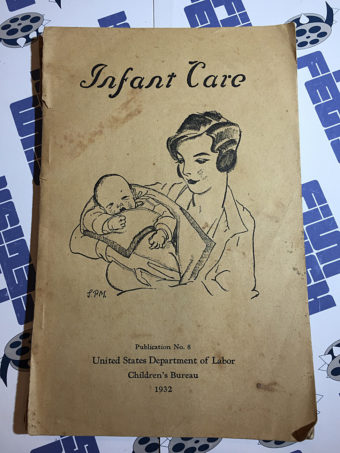 Infant Care Publication No. 8 U.S. Dept of Labor Children's Bureau (1932)