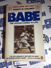 Babe: The Legend Comes to Life by Robert W. Creamer (1983) [1116]