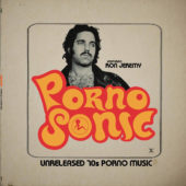Pornosonic: Unreleased 70s Porn Music Featuring Ron Jeremy Vinyl