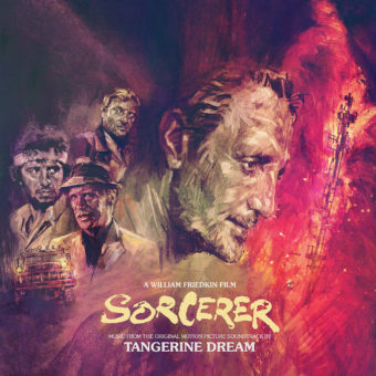 Sorcerer Original Motion Picture Soundtrack by Tangerine Dream (1977)