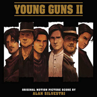 Young Guns II Original Motion Picture Score Soundtrack by Alan Silvestri (2018)