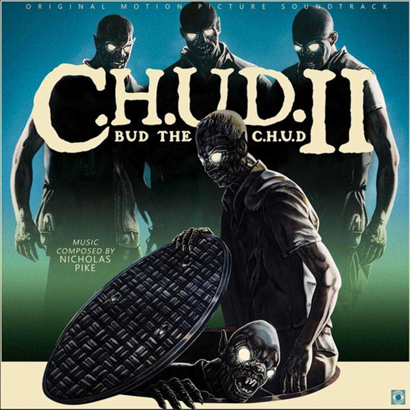 C.H.U.D. II: Bud the C.H.U.D. Original Soundtrack Limited Vinyl Edition