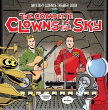 MST3K: Mystery Science Theater 3000 Presents The Complete Clowns In The Sky Limited 2LP Edition + Turntable Slipmat