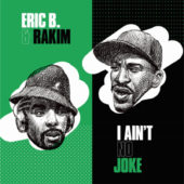 Eric B and Rakim – I Ain't No Joke / Eric B. Is On The Cut 7 inch Vinyl Edition (2020)