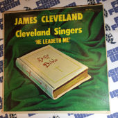 James Cleveland and the Cleveland Singers He Leadeth Me Original Vinyl Edition (MG-14131) 1965