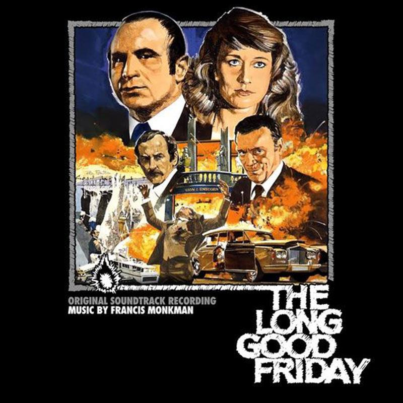 The Long Good Friday Original Soundtrack Album Music by Francis Monkman Vinyl Edition