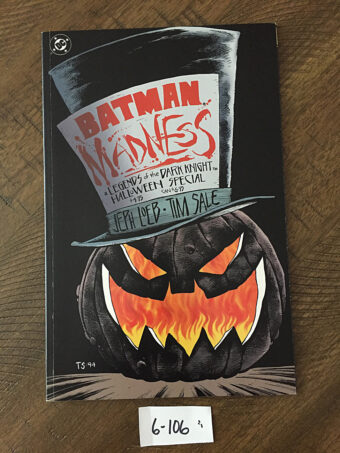 Batman Madness: A Legends of the Dark Knight Halloween Special by Jeph Loeb, Tim Sale (1994) [6106]