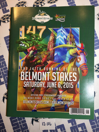 Belmont Stakes 147th Running Official Program Guide (June 6, 2015) American Pharoah Wins Triple Crown [12106]