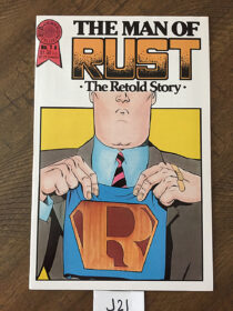 The Man of Rust: The Retold Story No. 1A  (November 1986) [J21]