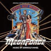 Megaforce Original Motion Picture Soundtrack by Jerrold Immel – CD