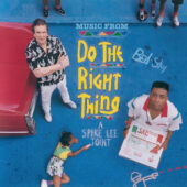 Do The Right Thing Music from the Original Soundtrack Vinyl Edition (2014)