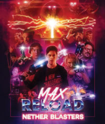 Max Reload and the Nether Brothers Blu-ray Edition (2020)